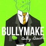 Bully Biscotti by BULLYMAKE