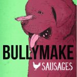 Chicken Sausages by BULLYMAKE