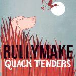 Bullymake Quack Tenders